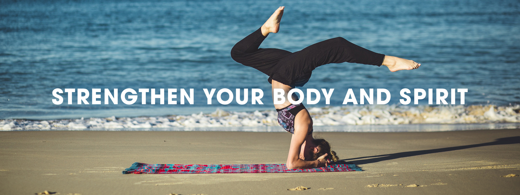 Strengthen your Body and Spirit - Contact us today!